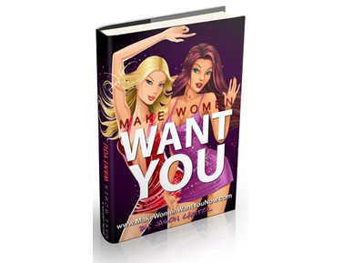 Make women want you review
